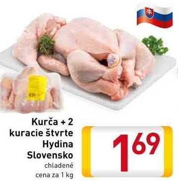 Kurča + 2 kuracie štvrte Hydina Slovensko 1 kg