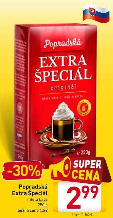 Popradská Extra Špeciál  250 g