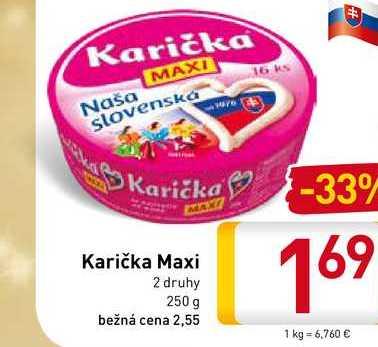 Karička Maxi 250 g