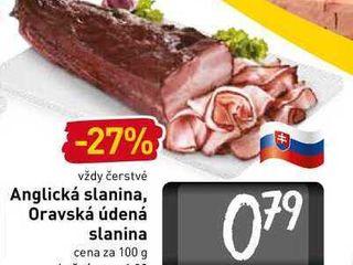 Anglická slanina, Oravská údená slanina  100 g