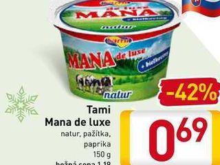 Tami Mana de Luxe 150 g