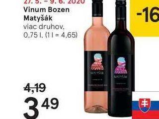 Vinum Bozen Matyšák, 0,75 l